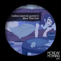 Andrea Caioni, Laurent Ci - More Than Ever