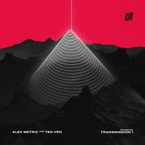 Alex Metric, Ten Ven - Transmission 1