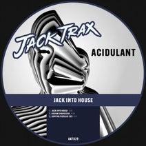 Acidulant - Jack into House