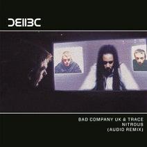 DJ Trace, Audio, Bad Company UK - Nitrous - Audio Remix