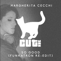 Margherita Cecchi - So Good(Funkatron Re-Edit)