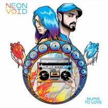 Neon Void - Numb to Love