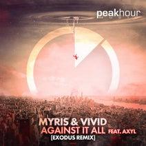 Vivid, Exodus, Myris - Against It All (feat. AXYL) - EXODUS REMIX