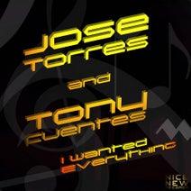 Jose Torres, Tony Fuentes - I Wanted Everything