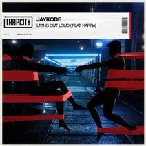 JayKode, Karra - Living Out Loud (feat. KARRA)