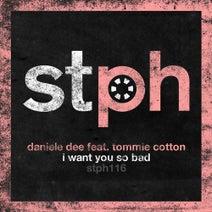 Tommie Cotton, Daniele Dee, Haldo - I Want You So Bad