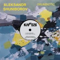 Aleksandr Shuniborov - Drumbiotic