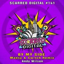 Andy Wilson, Mansy, Sw!tch - By My Side (Mansy & Sw!tch Remix)