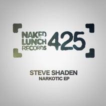Steve Shaden - Narkotic EP