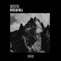 WOTAFAK, Marius Drescher, Darko Milosevic - Rise & Fall