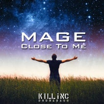 Mage - Close To Me