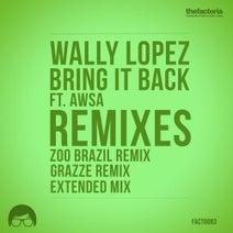 Wally Lopez, Zoo Brazil, Awsa, GRAZZE - Bring It Back