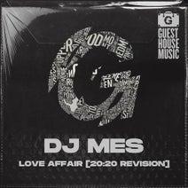 DJ Mes - Love Affair [20:20 Revision]
