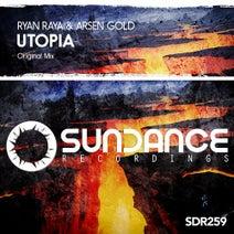 Ryan Raya, Arsen Gold - Utopia