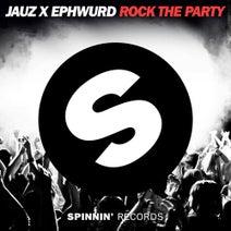 Jauz x Ephwurd - Rock The Party