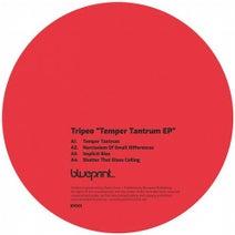 Tripeo - Temper Tantrum EP