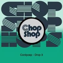 Cordycep - Drop 3