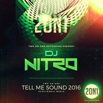 DJ Nitro - Tell Me Sound 2016 (Extended Mix)