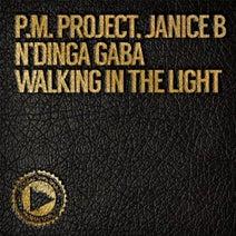 N'dinga Gaba, P.M Project, Janice B - Walking in the Light