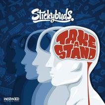 Stickybuds, Frase - Take A Stand
