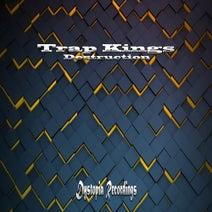 Trap Kings - Destruction