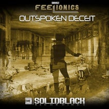 Feelionics - Outspoken Deceit
