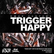 Omar Santana - Trigger Happy