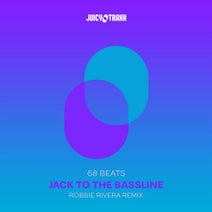 Robbie Rivera, Robbie Rivera, 68 Beats - Jack To The Bassline
