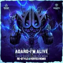 Adaro, Vertex, Re-Style - I'm Alive (REBiRTH Festival Anthem 2019)  (Re-Style & Vertex Remix)