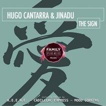 Jinadu, Hugo Cantarra, K.E.E.N.E., Cadillac Express, Mood Gorning - The Sign
