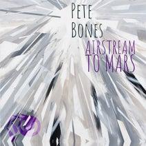 Pete Bones - Airstream to Mars