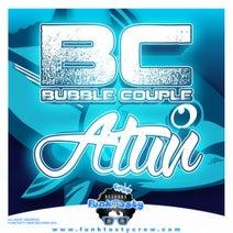 Bubble Couple - Atun EP