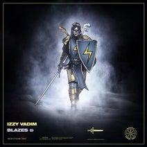 Izzy Vadim - Blazes EP