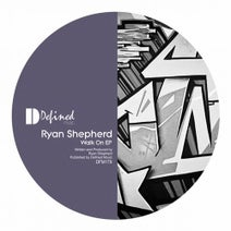Ryan Shepherd (UK) - Walk On EP