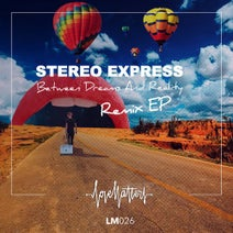 Stereo Express, Niko Schwind, Martin Waslewski, Mike Vath, Faden - Between Dreams and Reality EP