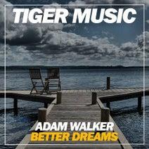 Adam Walker - Better Dreams