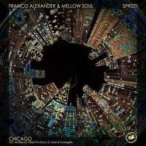 Franco Alexander, Mellowsoul, Freak The Disco, St. Xose, Colangelo - Chicago