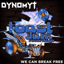 Dynomyt - We Can Break Free