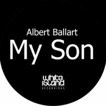 Albert Ballart - My Son