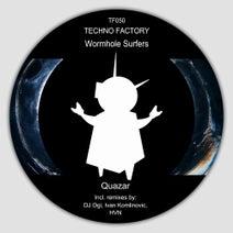 Wormhole Surfers, DJ Ogi, Ivan Komlinovic - Quazar