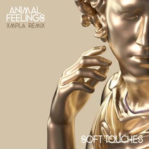 ANIMAL FEELINGS, XMPLA - Soft Touches (feat. Thief) [XMPLA Extended Remix]