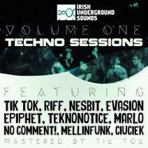 Tik Tok, Evasion, Teknonotice, Nesbit, Epiphet, MaRLo, Ciuciek, No Comment!, Mellinfunk, Riff - Techno Sessions, Vol. 1