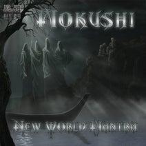 Mokushi - New World Mantra