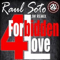 JW, Raul Soto - Forbidden Love