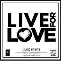 Living Darian, Remix - Live For Love