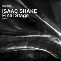 Isaac Shake - Final Stage