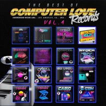 Robot Outro, Palisded, OMEGA Danzer, Otnicka, Ryder, Brothers Dreamers, Viks Lander, Casiowaves, B-COM - The Best Of Computer Love Records Vol.4