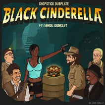 Errol Dunkley, Chopstick Dubplate, J-Man, Margaman, Jacky, Kion - Black Cinderella
