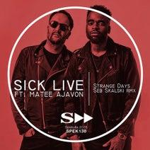 Seb Skalski, Sick Live - Strange Days (feat. Matee Ajavon)