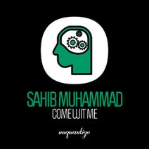 Sahib Muhammad, Soulfuledge - Come Wit Me